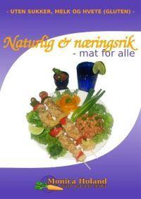 Naturlig og næringsrik; mat for alle