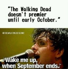 Wake me up when September ends!