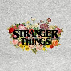 Check out this awesome 'Floral+Stranger+Things+-+Black' design on @TeePublic!