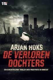 De Thrillerlezersblog: De verloren dochters - Arjan Hoks