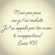N'aie pas peur, car je t'ai racheté. Scripture Verses, Bible Verses Quotes, Bible Highlighting, Prayer For Family, Christian Verses, Little Prayer, Bible Love, Bible Encouragement, Comedy