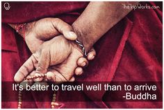 #TravelQuote  It's better to #travel well than to arrive.