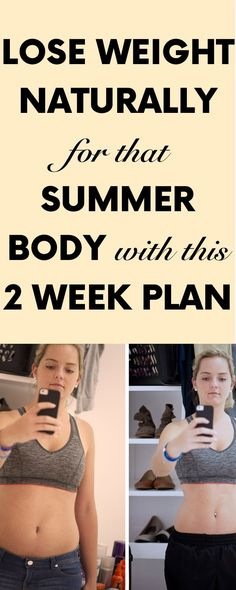 Lose Weight Naturally for that Summer Body with this 2 Week Plan