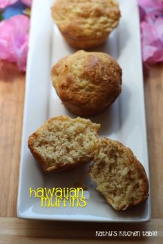Hawaiian Muffins | Kathy's Kitchen Table - Muffins are great to keep on hand in your freezer!