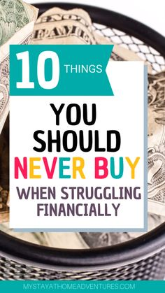 Budgeting Finances Discover 10 Things You Shouldnt Buy When You Are Struggling Financially When you are having money problems there are 10 Things You Shouldnt Buy When You Are Struggling Financially that you can live without. Ways To Save Money, Money Tips, Money Saving Tips, How To Manage Money, Money Hacks, Earn Money, Frugal Living Tips, Frugal Tips, Budgeting Finances