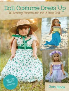 Doll Costume Dress Up: 20 Sewing Patterns for the 18-inch Doll by Joan Hinds http://www.amazon.com/dp/1440238626/ref=cm_sw_r_pi_dp_77T2tb1GKTDGDF1Y