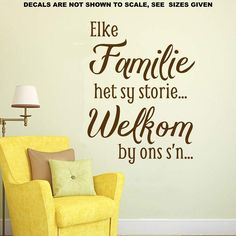 Elke Familie Het Sy Storie Inspirasionele Kwotasie Wall Art Sticker Vinyl Decal Various Sizes Vinyl Quotes, Home Quotes And Sayings, Vinyl Decals, Wall Decals, Wall Vinyl, Afrikaanse Quotes, African Market, Door Stickers, Smooth Walls