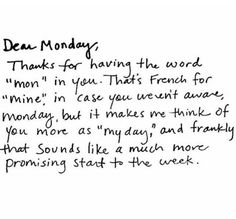 The real meaning of Monday. Dear Monday motivation meme. Me day - check out all of our Monday quotes to start your week! #inspiration #monday #motivation #quotes #memes #mondaymotivation #inspire #happy #mindset
