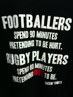 Footballers spend 90 minutes pretending to be hurt. Rugby Players spend 80 minutes pretending not to be. Womens Rugby, Rugby Men, Rugby Girls, Rugby Rules, Nz All Blacks, Sports Predictions, Who Plays It, Irish Rugby, New Zealand Rugby