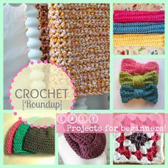 Sew Chatty: [Crochet Roundup: Great projects for beginners] from January 17, 2013