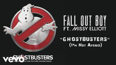"""Fall Out Boy - Ghostbusters (I'm Not Afraid) (Audio) ft. Missy Elliott (""""Ghostbusters"""" soundtrack)"""