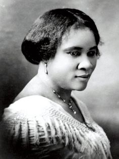 Madame C.J. Walker 1867 - 1919  BEAUTY MAGNATE  Born Sarah Breedlove, she created a line of beauty products for African-American women, eventually employing almost 3,000 women and becoming, it is believed, the first black woman millionaire in the United States.