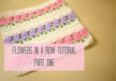 CROCHET: Flowers in a row. Tulip stitch tutorial PART ONE   Bella Coco