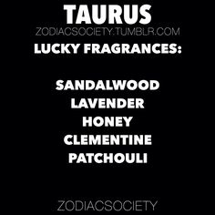 Fragrances that brig luck to taurus!