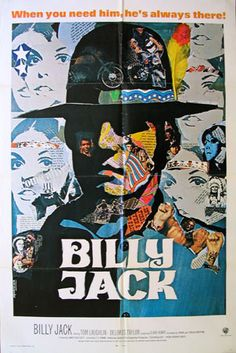 Billy Jack- may be a ground breaking movie when it was made, but the quality is actually shit