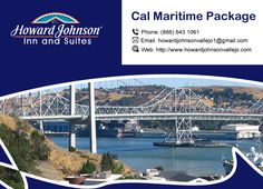 We offer discount rates for Maritime students starting from $64.99 Including Shuttle Service and Complimentary Continental Breakfast http://www.howardjohnsonvallejo.com/CalMaritimePackage.html