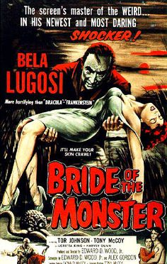 Bride of the Monster only $15.00 http://www.movieposter.com/poster/MPW-86903/Bride_of_the_Monster.html