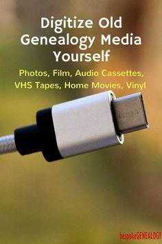 digitize_old_genealogy_media_yourself_bespoke_genealogy