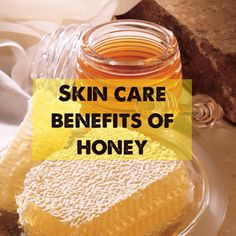 skin care benefits of honey