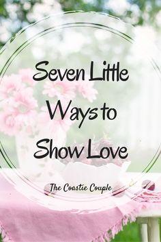 The Coastie Couple: Seven Little Ways to Show Love