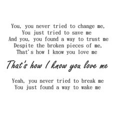 Justin Moore- That's How I Know You Love Me