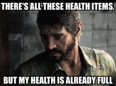 Skilled Player Problems (The Last of Us)