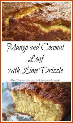 The Improving Cook: Mango and Coconut Loaf cake recipe- tropical flavours with fresh pur�ed mango, dessicated coconut and lime juice. Perfect for summer visitors!