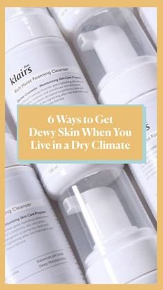 You need to know about skin care for dry climates if you live in the southwest and midwestern areas of the United States. Skin Care Regimen, Skin Care Tips, Low Humidity, Oil Free Makeup, Asian Skincare, How To Look Better, How To Get, Dewy Skin