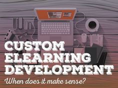 Relish The Custom Elearning Development Program That Promises To Change Life For Good >> The development of elearning galloped after the people grew aware of immense possibilities of information content on internet and devised a way to share them over an audience that wanted a hysterical growth in educational and training field. >> #CustomElearningDevelopment