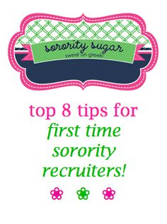 @sarahj16 . suddenly you are on the other side of rush and now what? treat PNMs like future sisters and keep these top tips in mind! <3 BLOG LINK: http://sororitysugar.tumblr.com/post/58557162018/top-8-tips-for-first-time-recruiters#notes