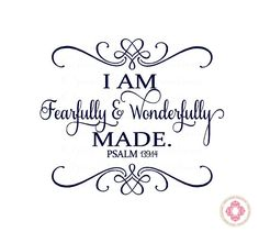 Baby Nursery Wall Decal - I am Fearfully and Wonderfully Made with Heart Accents 22H x 26W BA0279. $39.00, via Etsy.