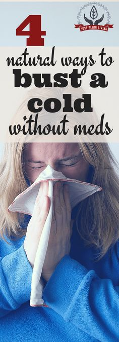 Want some #natural ways to resist a #cold or #flu? Try these before grabbing the meds. via @justplainmarie
