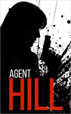 Agent Hill: Powerless- Book 1 - Kindle edition by James Hunt. Mystery, Thriller & Suspense Kindle eBooks @ Amazon.com.