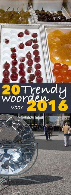20 Trendy woorden in 2016! Welk woord zou jij op de lijst zetten? http://trendbubbles.nl/woorden16  #Trends2016  | trendbubbles.nl