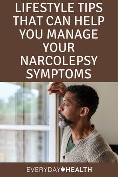 While medications can help you manage narcolepsy symptoms, lifestyle changes can also play an important role.