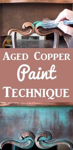 Create an Aged Copper Paint Finish. This is a great DIY Faux Finish Technique for Painted Furniture! Thicketworks for Graphics Fairy. Patina Paint, Copper Paint, Patina Metal, Rustic Painted Furniture, Paint Furniture, Urban Furniture, Distressed Furniture, Antique Furniture, Furniture Ideas