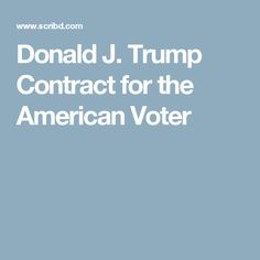 Donald J. Trump Contract for the American Voter