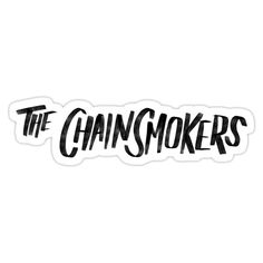 'Closer Smokers' Sticker by moyongdaz Chainsmokers Closer, Bad Boys, Cricut, How To Remove, Posters, Stickers, Decoration, Phone, School