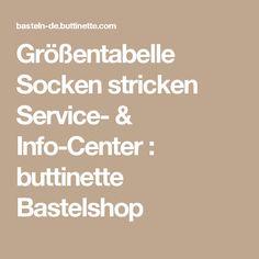 Größentabelle Socken stricken Service- & Info-Center : buttinette Bastelshop