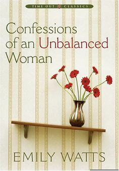 confessions of an unbalanced woman-REALLY awesome!!! super short and easy read, FUNNY too. Awesome!