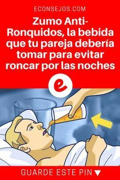 Evitar roncar   Zumo Anti-Ronquidos, la bebida que tu pareja debería tomar para evitar roncar por las noches   4 Ingredientes para preparar el zumo que evita los ronquidos por las noches. #salud