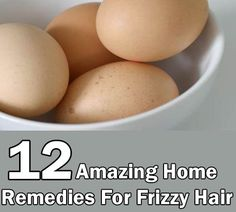 Home Remedies For Frizzy Hair-Mix 1/4th cup of almond oil with one raw egg and blend it well to form a smooth paste. Apply this on hair and scalp, and wait 40 minutes before washing hair. Rinse hair as usual with clean water. Make sure to use a rich nourishing shampoo and conditioner