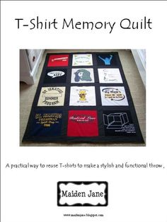 T-Shirt Quilt....hope i didn't throw away all my favorite tees. I didn't know what to do with them!!!