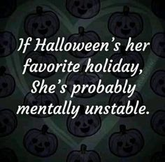 Halloween Quotes, Cool Halloween Costumes, Fall Halloween, Happy Halloween, Halloween Decorations, Halloween Party, Halloween Cans, Favorite Holiday, Holiday Fun