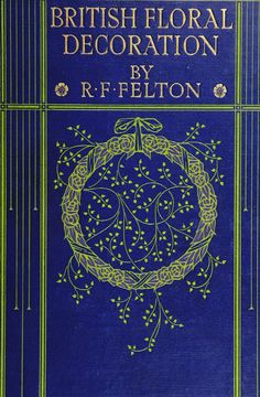 antique blue  Book Cover | British floral decoration (1910). Scan of 2 d image in the public ...
