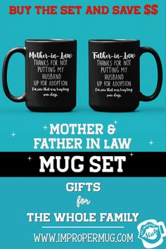 Mug Sets | Gift for In-Laws – Mug Set for Father-in-Law and Mother-in-Law – Thanks for Not Putting My Husband Up For Adoption. Save $$$ Buy the Set! This is a listing for two mugs. They are packaged and shipped separately allowing you to have two gifts or gift them together! Design printed on both the front and back sides of the mug. 100% Dishwasher and Microwave safe. Collect this awesome mug set. #GiftForFatherInLaw #GiftForMotherInLaw #MugSet #MugSetForCouple #CoupleMugs #Mugs…