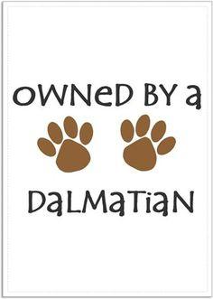 Köpekli - Owned By a Dalmatian - Kendin Tasarla - Poster