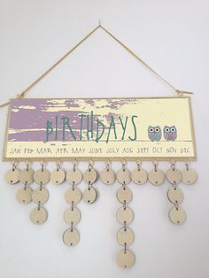 wooden hanging birthday calender      owls by madeindevonwithlove, £24.99  I LIKE THE FONT