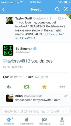You know I think after Taylor gets done with getting her heart broken I think she'll settle down with Ed sheeran and they'll be the custest married couple in Hollywood and they'll stay happy and married, because Tay knows how Ed is I think it'll go something like that