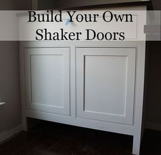 A Post And On How To Build Your Own Shaker Cabinet Doors